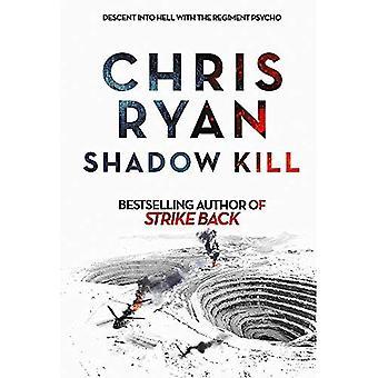 Shadow Kill: A Strike Back Novel (2) - Strikeback