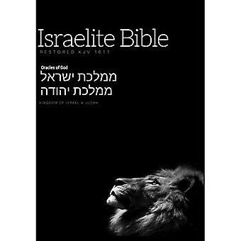 Israelite Bible: Restored KJV�with Apocrypha
