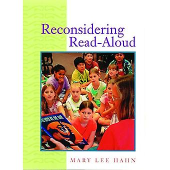Reconsidering Read-Aloud / Mary Lee Hahn. (Stenhouse in Practice Books)