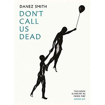 Don't Call Us Dead (Paperback)