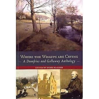 Where the Whaups Are Crying : A Dumfries and Galloway Anthology