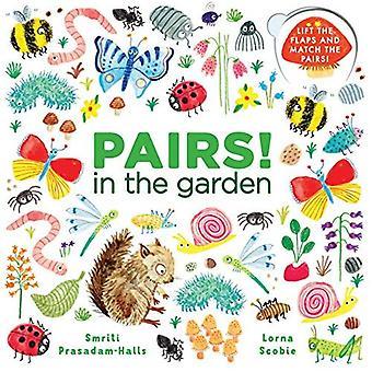 Pairs! in the Garden
