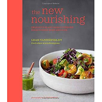 The New Nourishing: Delicious plant-based comfort food to feed body and soul