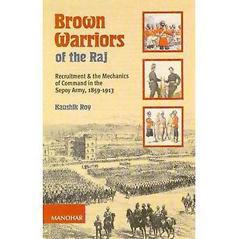 Dorer les guerriers du Raj: recrutement et la mécanique du commandement dans l'armée de la révolte, 1859-1913