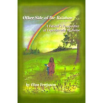 Outro lado do arco-íris A perspectiva pacientes da Medicina Experimental por Ferguson & Gina