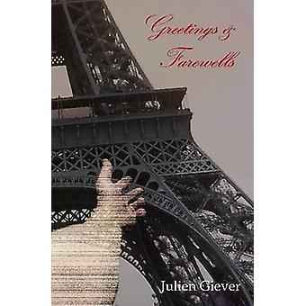 Greetings  Farewells by Giever & Julien