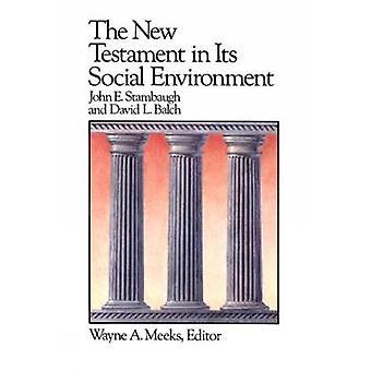 Nuevo Testamento en su entorno Social por Stambaugh y John