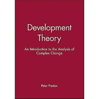 Development Theory by Preston & Peter