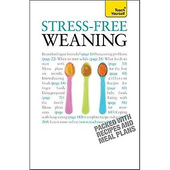 StressFree Weaning by More & Judy