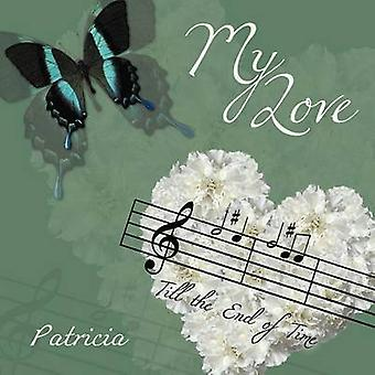 My Love by Patricia