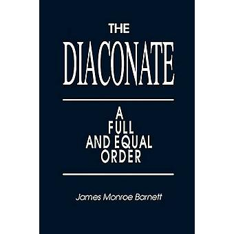 Diaconal A pleno y equitativo orden por Barnett y James Monroe