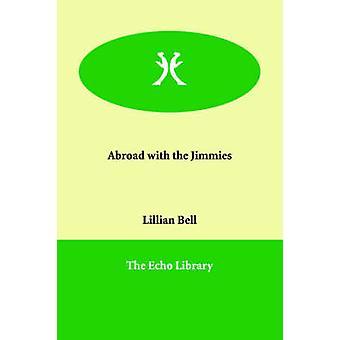 I udlandet med Jimmies af Bell & Lillian