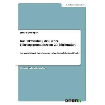 Die Entwicklung deutscher Fhrungsgrundstze im 20. Jahrhundert par Erminger & Stefan