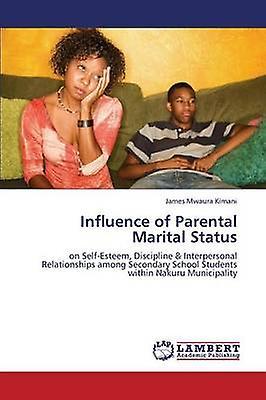 Influence of Parental Marital Status by Mwaura Kihommei James