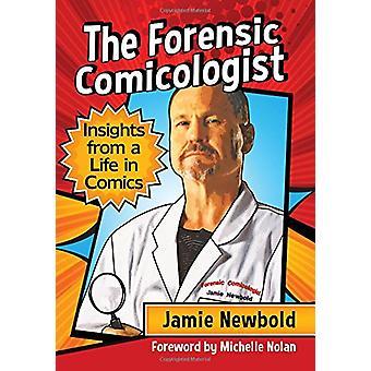 Die forensische Comicologist - Erkenntnisse aus einem Leben in den Comics von den Vordergrund