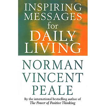 Inspiring Messages for Daily Living by Norman Vincent Peale - Frank B