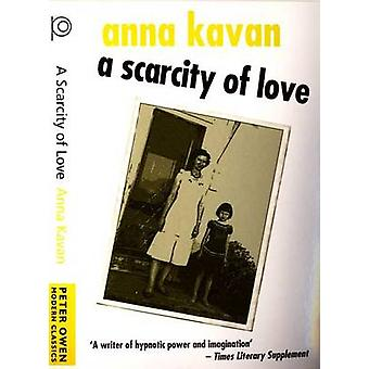 A Scarcity of Love by Anna Kavan - 9780720613278 Book