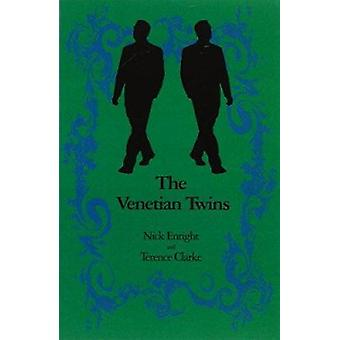 The Venetian Twins - A Musical Comedy by Nick Enright - Carlo Goldoni
