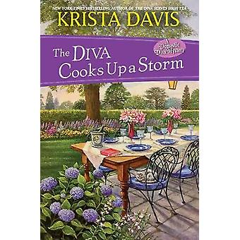 The Diva Cooks Up A Storm by The Diva Cooks Up A Storm - 978149671468