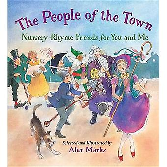 People of the Town - Friends for You and Me by Alan Marks - 9781580897
