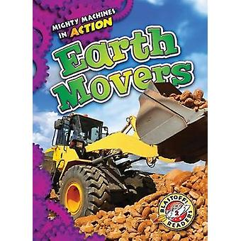 Earth Movers by Rebecca Pettiford - 9781626176317 Book