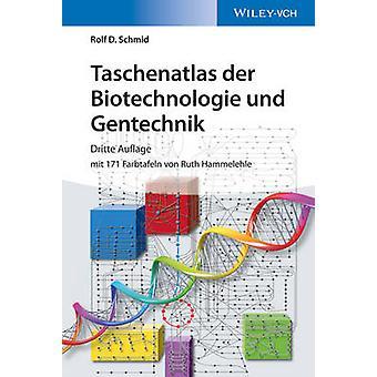 Taschenatlas der Biotechnologie und Gentechnik (3rd Revised edition)