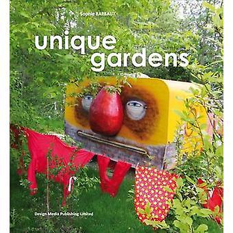 Unique Gardens by Sophie Barbaux - 9789881412379 Book