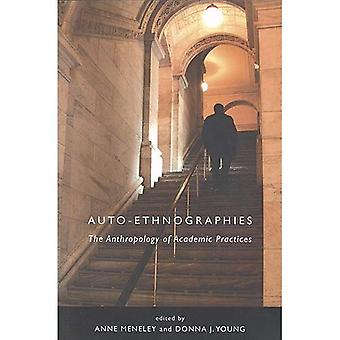 Auto-Ethnographies : The Anthropology of Academic Practices