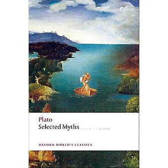 Selected Myths by Plato & Catalin Partenie