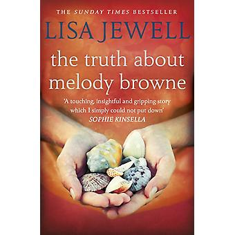 The Truth About Melody Browne (Paperback) by Jewell Lisa