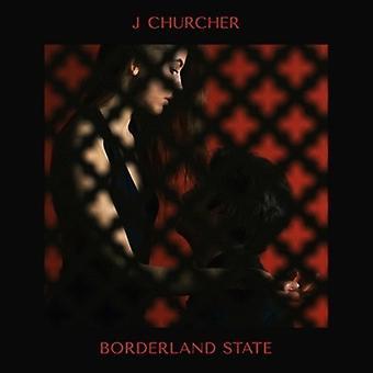 J Churcher - Borderland State [Vinyl] USA import