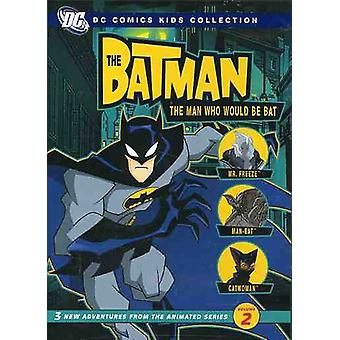 Batman-człowiek który byłby być Bat Vol. 2-sezon 1 [Płyta DVD] USA import