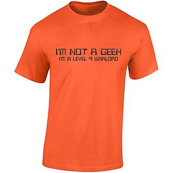 I'm Not A Geek I'm A Level 9 Warlord Mens T-Shirt 10 Colours (S-3XL) by swagwear