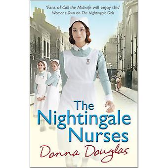 The Nightingale Nurses by Donna Douglas - 9780099585145 Book