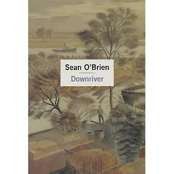 Flussabwärts von Sean O'Brien - 9780330481953 Buch