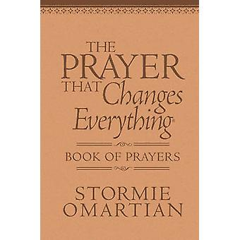 The Prayer That Changes Everything Book of Prayers - The Hidden Power