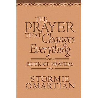 Das Gebet, das alles ändert Gebetsbuch - die verborgene Kraft
