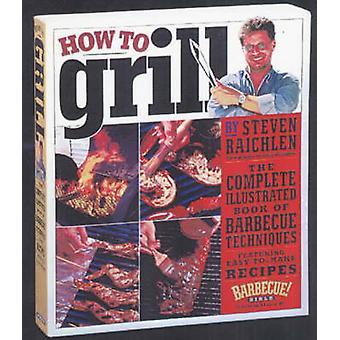 Hur att grilla av Steven Raichlin - 9780761120148 bok
