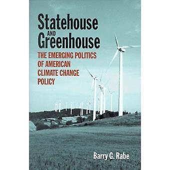Statehouse och växthus - den framväxande politiken av amerikanska klimat