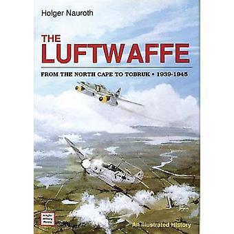 La Luftwaffe del Cabo Norte a Tobruk de 1939-1945 - un ilustrado