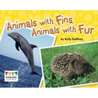 Animals with Fins - Animals with Fur by Kelly Gaffney - 9781406265354
