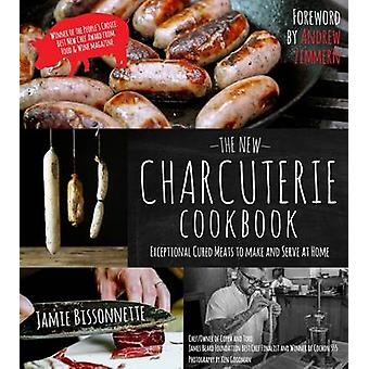 The New Charcuterie Cookbook by Jamie Bissonnette - 9781624140464 Book