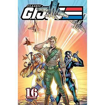 Klassische G.I. Joe - Band 16 von S. L. Gallant - Larry Hama - Agustin P