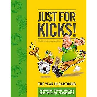Just for Kicks! - The Year in Cartoons by Curtis John - Andy Mason - 9