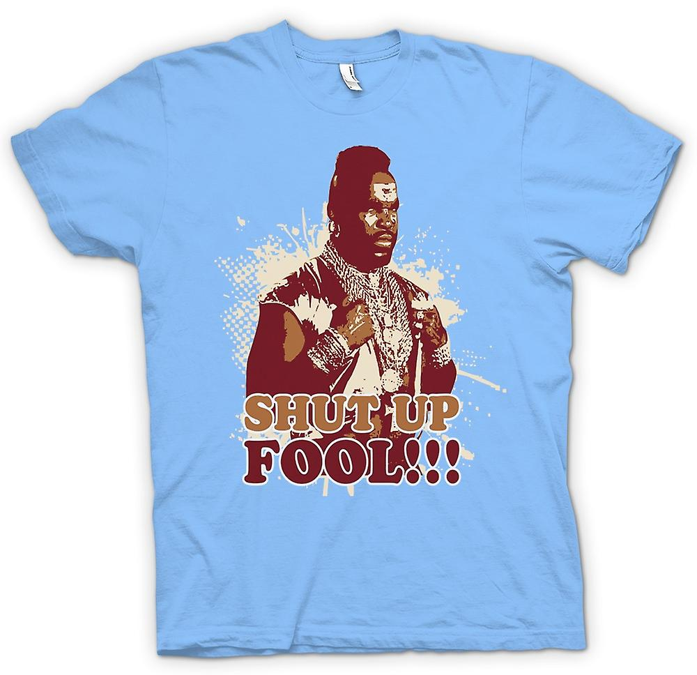 Mens t-shirt-Mr. T Shut Up Fool a-Team
