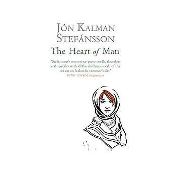 The Heart of Man by Jon Kalman Stefansson - Philip Roughton - 9781848