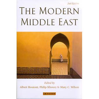 The Modern Middle East (2nd Revised edition) by Albert Hourani - Phil