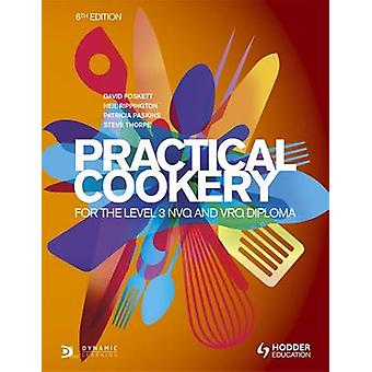 Practical Cookery for the Level 3 NVQ and VRQ Diploma - Whiteboard eTe