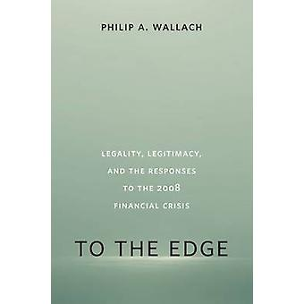 La bord - légalité - légitimité - et le réponses du 2008 Finan