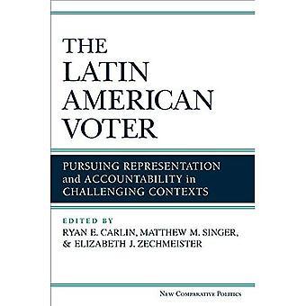 Les électeurs latino-américains: Poursuivant représentation et reddition de comptes en contestant les contextes (nouveau comparatif...
